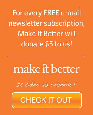 Every free e-mail subscription to Make It Better will get JJ's List a $5 donation