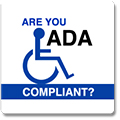 "Sign saying ""are you ADA compliant?"""