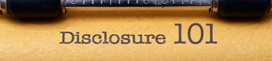 Disclosure 101